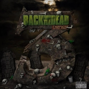 Back From The Dead 3 BY Chief Keef
